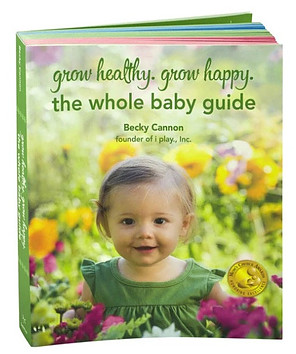 Thw whoel baby guide from Green Sprouts and Becky Cannon